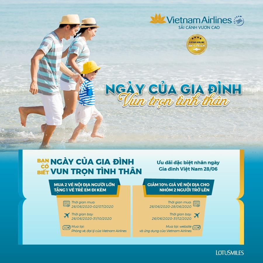 Ưu đãi SIÊU HẤP DẪN từ Vietnam Airlines nhân ngày Gia đình Việt Nam: Mua 02 vé người lớn TẶNG KÈM 01 vé trẻ em